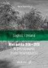 Ciągłość i zmiana. Wieś polska 1918–2018. W poszukiwaniu źródeł Halamska Maria