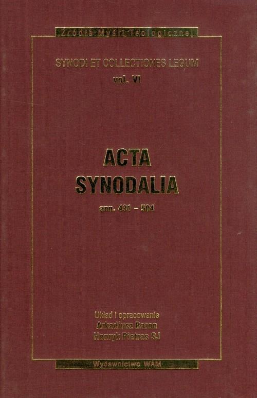 Acta synodalia ANN 431-504 Tom 6 Baron Arkadiusz, Pietras Henryk
