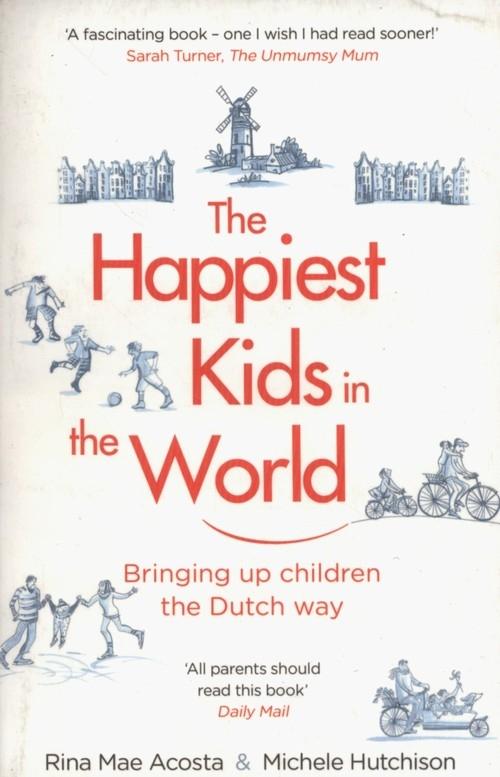 The Happiest Kids in the World Acosta Rina Mae, Hutchison Michele
