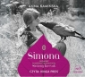 Simona  (Audiobook) Opowieść o niezwyczajnym życiu Simony Kossak Kamińska Anna
