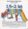 Seria Dobra Książeczka dla dzieci w wieku 1,5-2 lat