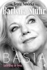 Basia: szczęśliwą się bywa Beata Nowicka, Barbara Stuhr