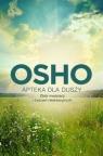 Apteka dla duszyZbiór medytacji i ćwiczeń relaksacyjnych Osho