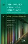 Biblioteka chirurga onkologa tom 1 Węzeł chłonny wartowniczy