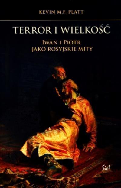 Terror i wielkość Platt Kevin M.F.