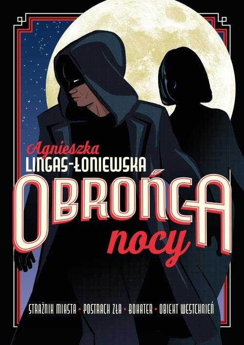 Obrońca nocy Agnieszka Lingas-Łoniewska