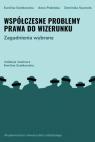 Współczesne problemy prawa do wizerunku Ewelina Szatkowska, Anna Podolska, Dominika Szuma