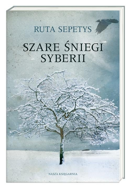 Szare śniegi Syberii Sepetys Ruta