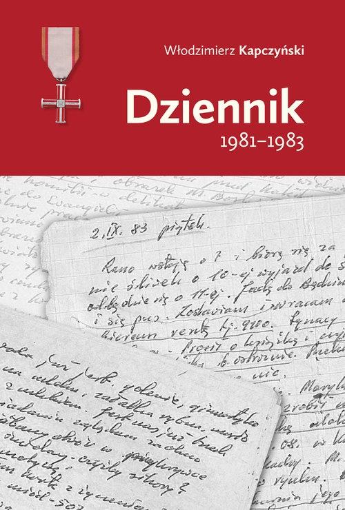 Dziennik 1981-1983 Kapczyński Włodzimierz