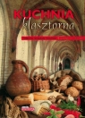 Dobra kuchnia Kuchnia klasztorna