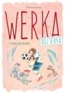 Werka Rozterka i futbolowa niania Hermes Patricia