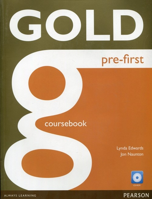 Gold Pre-First Coursebook with CD Edwards Lynd, Naunton Jon