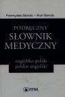 Podręczny słownik medyczny angielsko-polski polsko-angielski