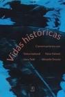 Vidas históricas Conversaciones con Tadeusz Łepkowski, Marian Małowist, Stemplowski Ryszard