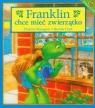 Franklin chce mieć zwierzątko Bourgeois Paulette, Clark Brenda