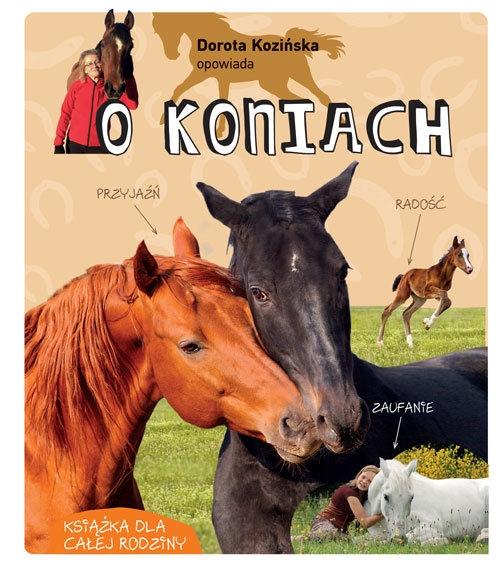Dorota Kozińska opowiada o koniach Dorota Kozińska