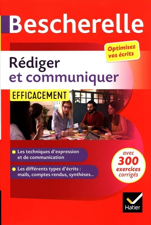 Bescherelle Rediger et communiquer efficacement Sergent Marie-Aline, Girard Sandrine