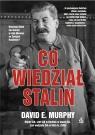 Co wiedział Stalin