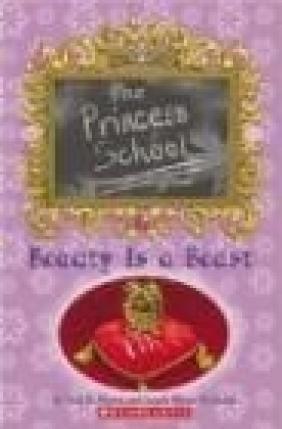 Princess School #4 Beauty Is a Beast