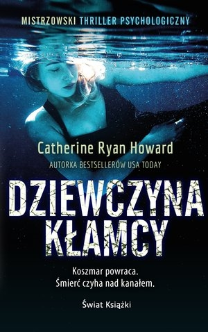 Dziewczyna kłamcy (wydanie pocketowe) Catherine Ryan Howard