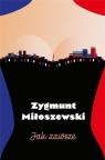 Jak zawsze (wydanie kieszonkowe) Zygmunt Miłoszewski