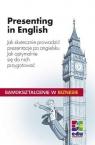 Presenting in English Jak skutecznie prowadzić prezentacje po angielsku. Grussendorf Marion