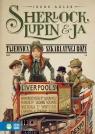 Sherlock Lupin i ja Część 3 Tajemnica szkarłatnej róży