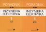 Poradnik inżyniera elektryka Tom 1 rozdziały 1-7 i 8-14