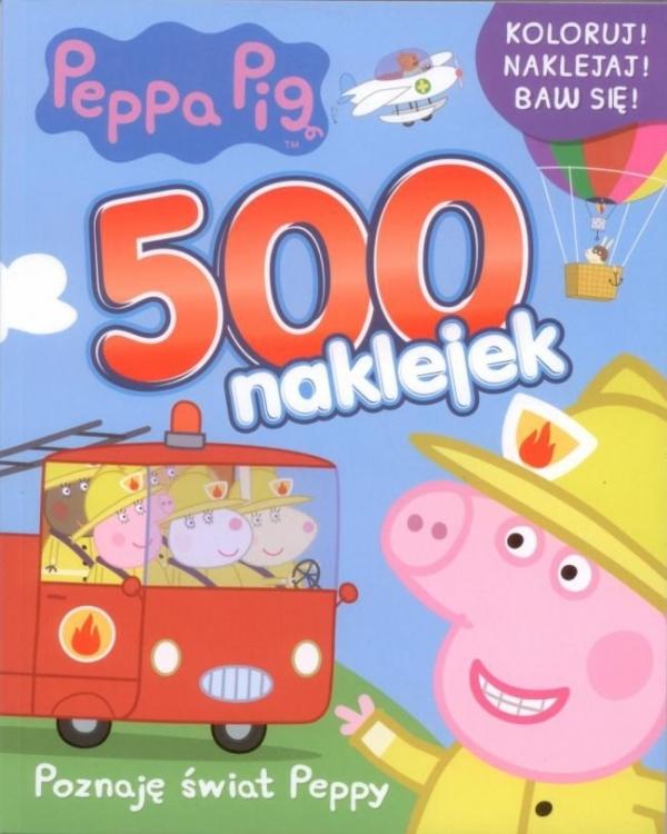 Peppa Pig 500 naklejek Poznaję Świat Peppy (Uszkodzona okładka) Opracowanie zbiorowe