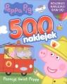 Peppa Pig 500 naklejek Poznaję Świat Peppy