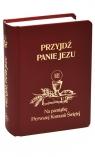 Przyjdź Panie Jezu bordo ks. Stanisław Groń SJ