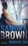 Okruchy zła Brown Sandra