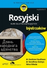 Rosyjski dla bystrzaków Wydanie II Kaufman Andrew, Gettys Serafima, Wieda Nina