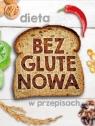 Dieta bezglutenowa w przepisach