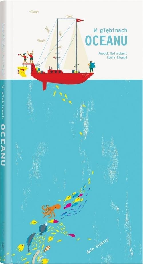 W głębinach oceanu (pop-up) Boisrobert Anouck, Rigaut Louis