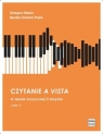 Czytanie a vista w szkole muzycznej II stopnia Grzegorz Mania, Monika Gardoń-Preinl