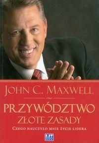 Przywództwo Złote zasady Maxwell John C.