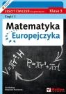 Matematyka Europejczyka 3 Zeszyt ćwiczeń Część 1