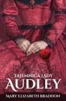 Tajemnica lady Audley Braddon Mary Elizabeth