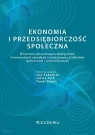 Ekonomia i przedsiębiorczość społeczna. W kierunku poszukiwania efektywnych, Radomska Ewa, Pach Janina, Nowak Paweł (red.)