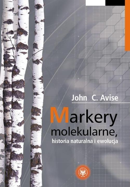 Markery molekularne historia naturalna i ewolucja Avise John C.