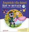 Angielski dla dzieci Kot w butach z płytą CD