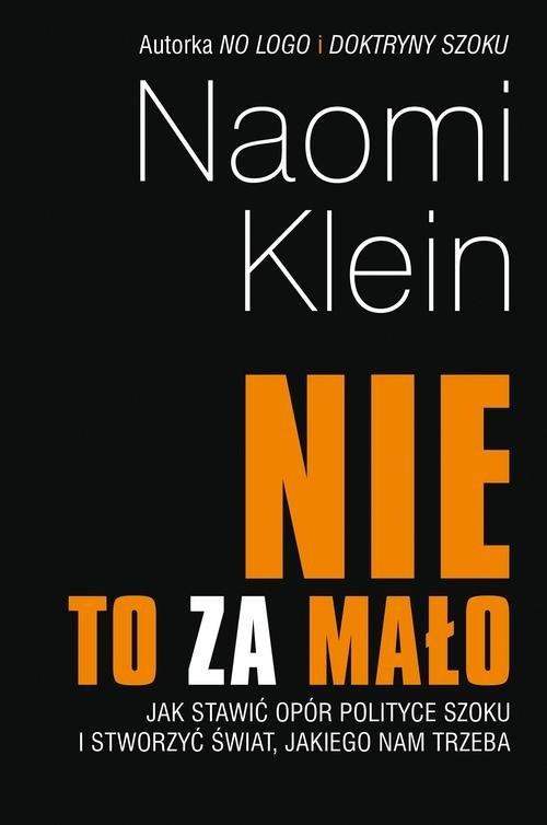 Nie to za mało Klein Naomi