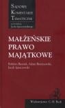 Małżeńskie prawo majątkowe Sądowe Komentarze Tematyczne  Bieniek Bohdan, Bieranowski Adam, Ignaczewski Jacek