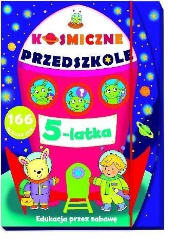 Kosmiczne przedszkole 5 latka Elżbieta Lekan, Joanna Myjak (ilustr.)