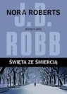 Święta ze śmiercią  Robb J.D