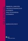 Słownik terminów, zwrotów i sentencji prawniczych łacińskich oraz Kuryłowicz Marek