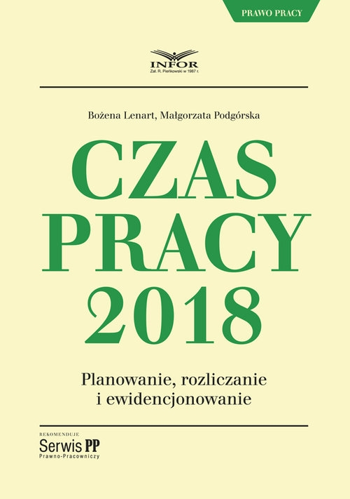 Czas Pracy w 2018 r Lenart Bożena, Podgórska Małgorzata