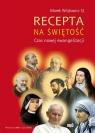 Recepta na świętość  (Audiobook)