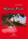 Wybrali Polskę Żmigrodzka Maria